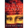 De Da Vinci code door Dan Brown