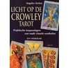 Licht op de Crowley-tarot door Angeles Arrien