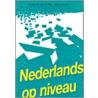 Nederlands op niveau voor het mto door Buwalda
