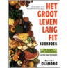 Het groot leven lang fit kookboek door Marilyn Diamond
