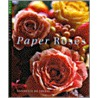 Paper Roses door N. de Freese