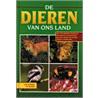 De dieren van ons land en West-Europa door J. van Gelder
