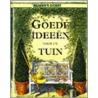 Goede ideeen voor uw tuin door Onbekend