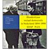 Honderd jaar sociaal-democratie in Nederland, 1894-1994 door Onbekend