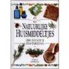 Natuurlijke huismiddeltjes door K. Hurrell