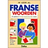 Ik leer al Franse woorden door Onbekend