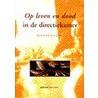 Op leven en dood in de directiekamer door M.F.R. Kets de Vries