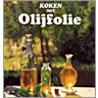 Koken met olijfolie door L. Pickford