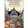 Vreemde vrienden door Rindert Kromhout,