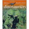 Mijn eerste boek over dinosauriers door C. Maynard