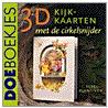 3D kijkkaarten met de cirkelsnijder door E. Plantinga