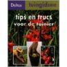 Tips en trucs voor de tuinier door M. Stangl