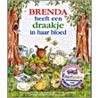 Brenda heeft een draakje in haar bloed door L. Vink