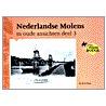 Nederlandse molens in oude ansichten door H.A. Visser