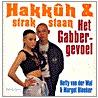 Hakkuh & strakstaan door H. van der Wal