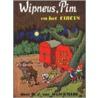 Wipneus en Pim en het circus door B.J. van Wijckmade