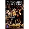 Het mooie leven en de oorlogen van anderen, of De avonturen van Mr, Pyle, gentleman en spion in Europa door A. Barbero