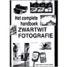 Het complete handboek zwartwit fotografie door R. Hicks