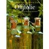 Smaken en geuren van olijfolie door O. Beaussan