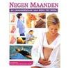 Negen maanden, de zwangerschap van week tot week door D. Bromage