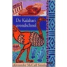 De Kalahari avondschool door Alexander MacCall Smith