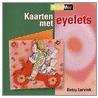 Kaarten met eyelets door B. Lurvink