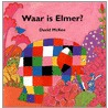 Waar is Elmer door David MacKee