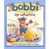Bobbi op vakantie by Monica Maas