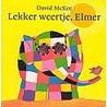 Lekker weertje, Elmer door David MacKee
