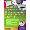Drukwerk maken met Printmaster Zilver door A. Stuur