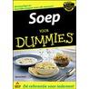 Soep voor Dummies door J. Holst