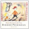 Ridder Prikneus door D. Remmerts de Vries
