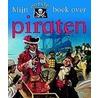 Mijn eerste boek over piraten door Barnaby Harward