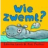 Wie zwemt daar? door E. Lewis