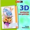 3D wenskaarten met gedichtjes door Y. Timmermans