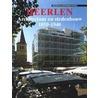 Heerlen architectuur & stedenbouw door J. van Geest