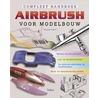 Compleet handboek Airbrush voor modelbouw door Mathias Faber