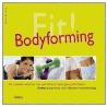 Fit! Bodyforming door P. Regelin