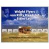 Wright flyers van Kitty Hawk tot Etten-Leur door P. van Wijngaarden