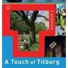 Touch of Tilburg door Berry van Oudheusden