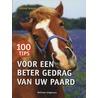 100 tips voor een beter gedrag van uw paard door S. MacBane
