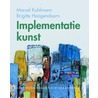 Implementatiekunst door M. Kuhlmann