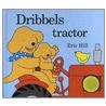 Dribbels tractor door Eric Hill