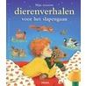 Mijn mooiste dierenverhalen door R. Kunzler-Behncke