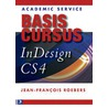Basiscursus Indesign CS4 door J.F. Roebers