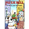 Pietje Bell is weer aan de gang door C. van Abkoude