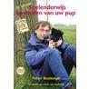 De nieuwe spelenderwijs opvoeden van uw pup door P. Beekman
