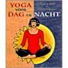 Yoga voor dag en nacht door M. Wapenaar
