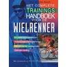 Het complete trainingshandboek voor de wielrenner door P. van den Bosch