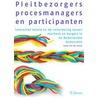 Pleitbezorgers, procesmanagers en participanten door S. van der Arend